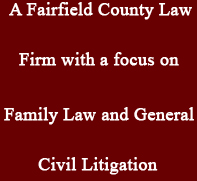 Westport CT and Fairfield County Divorce Attorney